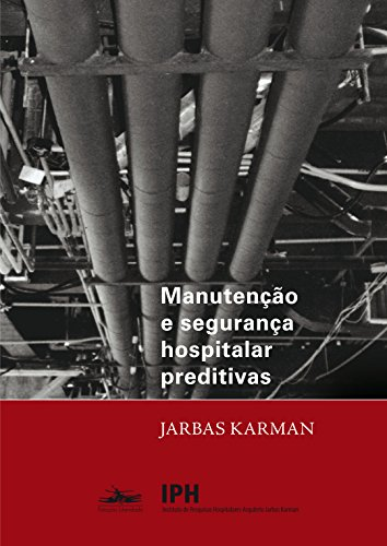 Manutenção e segurança hospitalar preditivas, livro de Jarbas Karman