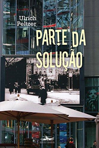PARTE DA SOLUÇÃO, livro de Ulrich Peltzer