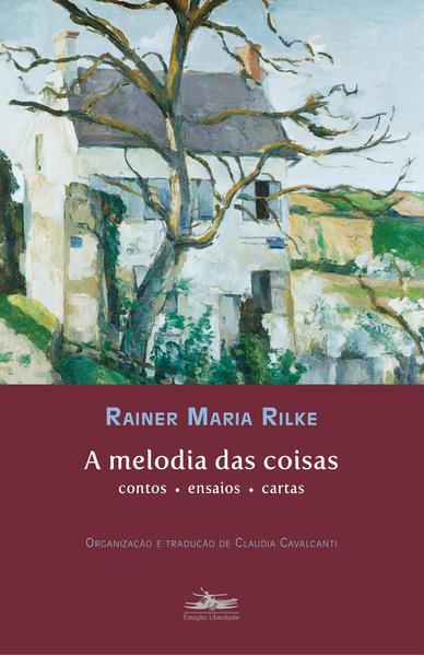 A melodia das coisas, livro de Rainer Maria Rilke