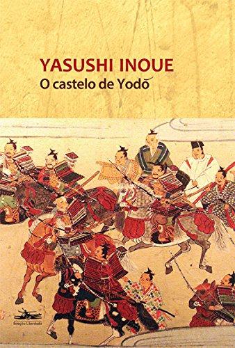 O Castelo de Yodo, livro de Yasushi Inoue