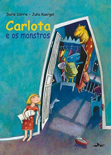 Carlota e os monstros, livro de Doris Dorrie, J. Kaergel