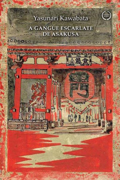 A Gangue Escarlate de Asakusa, livro de Yasunari Kawabata