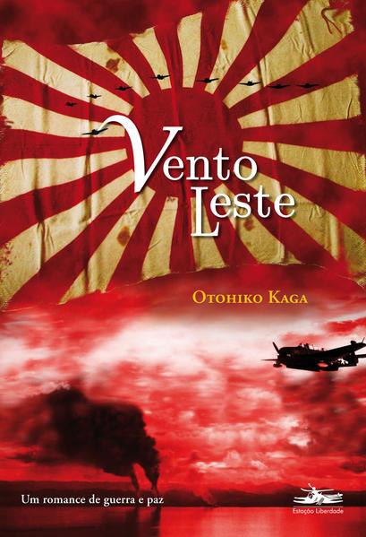 Vento Leste, livro de Otohiko Kaga