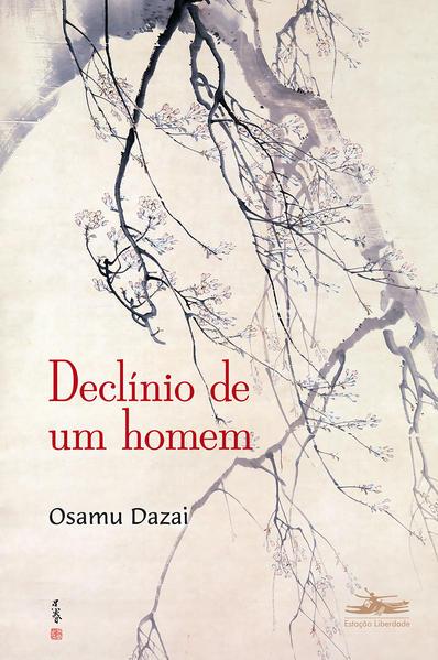 Declínio de um homem, livro de Osamu Dazai