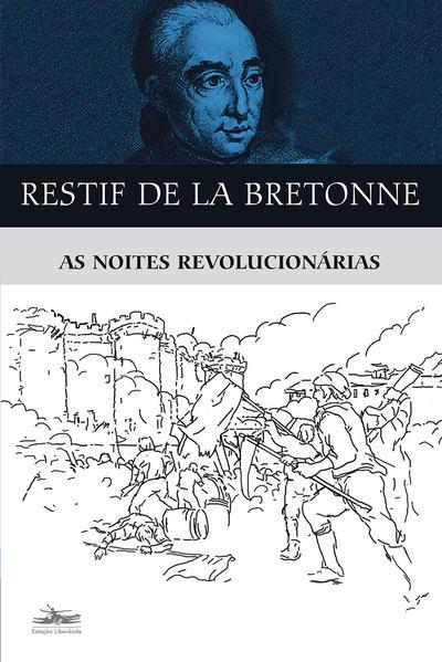 As noites revolucionárias, livro de Restif de La  Bretonne