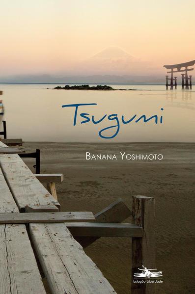 Tsugumi, livro de Banana Yoshimoto