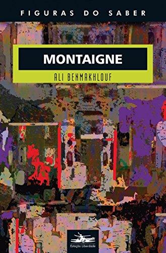 Montaigne, livro de Ali Benmakhlouf