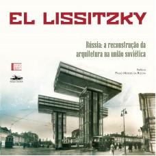 Rússia: a reconstrução da arquitetura na União Soviética, livro de El Lissitzky