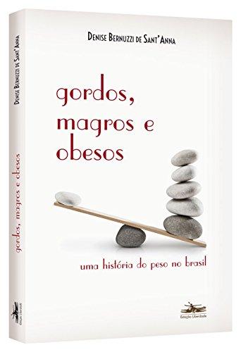 Gordos, magros e obesos, livro de Denise Bernuzzi de Sant