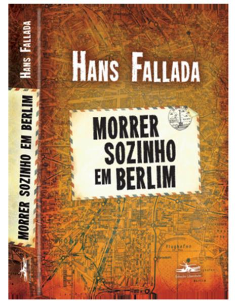 Morrer sozinho em Berlim, livro de Hans Fallada