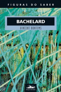 Bachelard, livro de Vincent Bontems