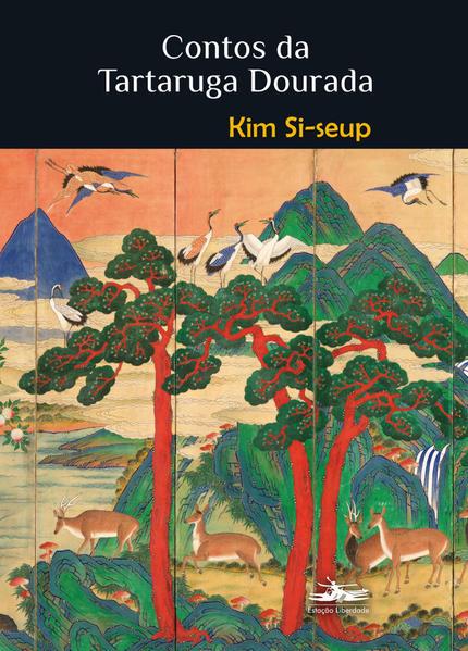 Contos da Tartaruga Dourada, livro de Kim Si-Seup