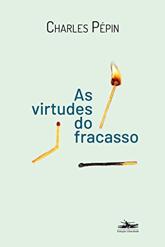 As Virtudes do Fracasso, livro de Charles Pépin