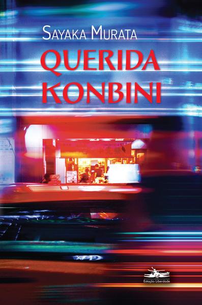Querida Konbini, livro de Sayaka Murata