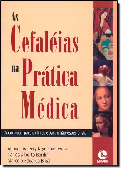 CEFALEIAS NA PRATICA MEDICA, AS, livro de BIGAL/KRYMCHANTOWSKI