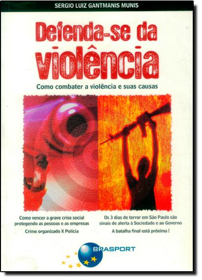 DEFENDA-SE DA VIOLENCIA, livro de MUNIS