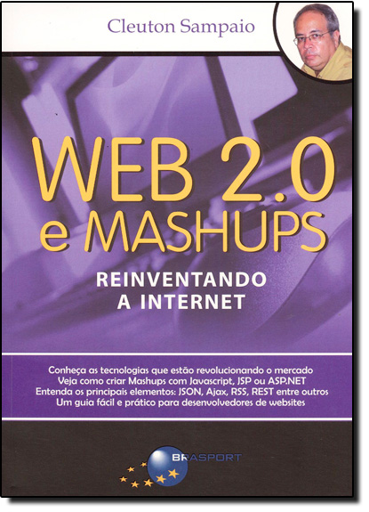 Web 2.0 E Mashups: Reinventando a Internet, livro de Cleuton Sampaio