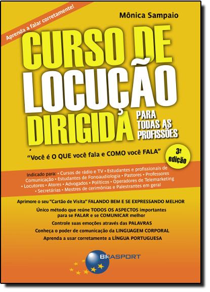 Curso de Locução Dirigida Para Todas as Profissões, livro de Monica Sampaio