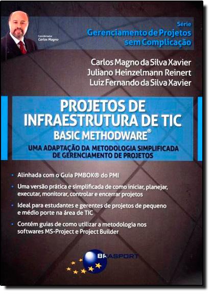 Projetos de Infraestrutura de TIC, livro de Luiz Fernando da Silva Xavier