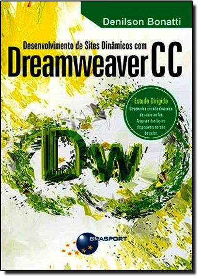 Desenvolvimento de Sites Dinâmicos com Dreamweaver C C, livro de Denilson Bonatti