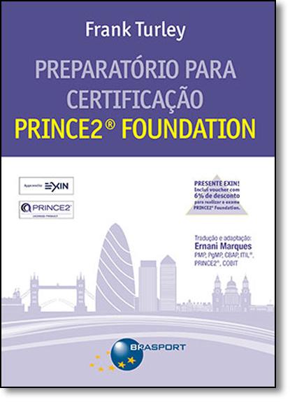 Preparatório Para Certificação: Prince Foundation, livro de Frank Turley