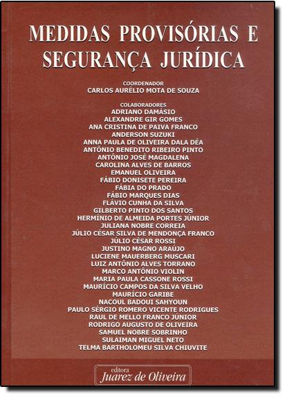 Medidas Provisórias e Segurança Jurídica, livro de Carlos Aurélio Mota de Souza