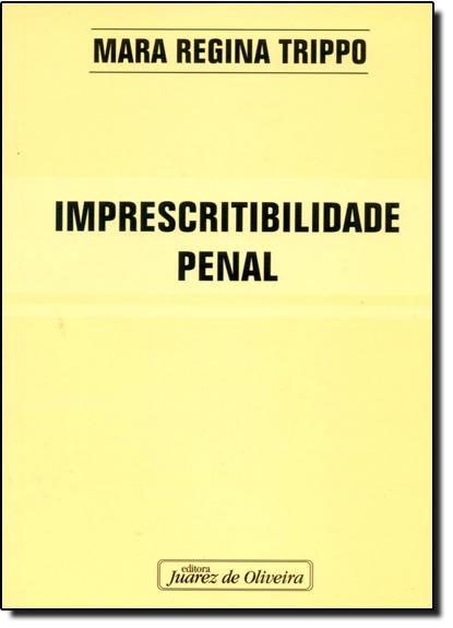 Imprescritibilidade Penal, livro de TRIPPO