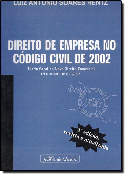 Direito de Empresa no Codigo Civil de 2002, livro de HENTZ