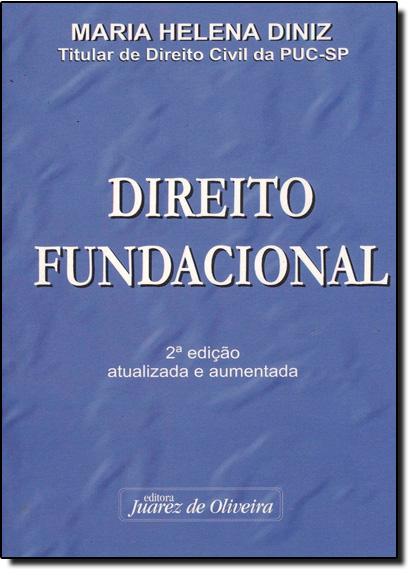 Direito Fundacional, livro de Maria Helena Diniz