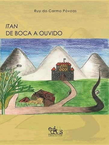 ITAN DE BOCA A OUVIDO, livro de Ruy do carmo Póvoas