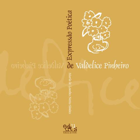 Expresão poética de Valdelice Pinheiro, livro de Maria de L. Netto Simões