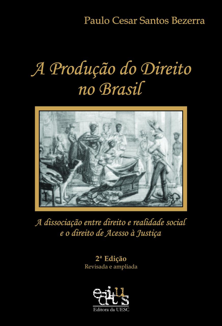 A produção do direito no Brasil, livro de Paulo Cesar S. Bezzera