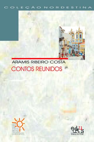 Contos reunidos, livro de Aramis Ribeiro Costa
