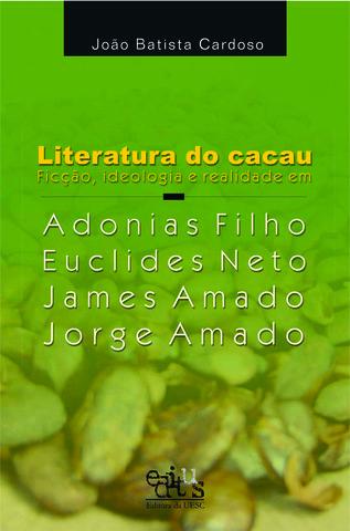 Literatura de cacau (Cadernos de aulas, n. 8), livro de Reheniglei Rehem (Org.)
