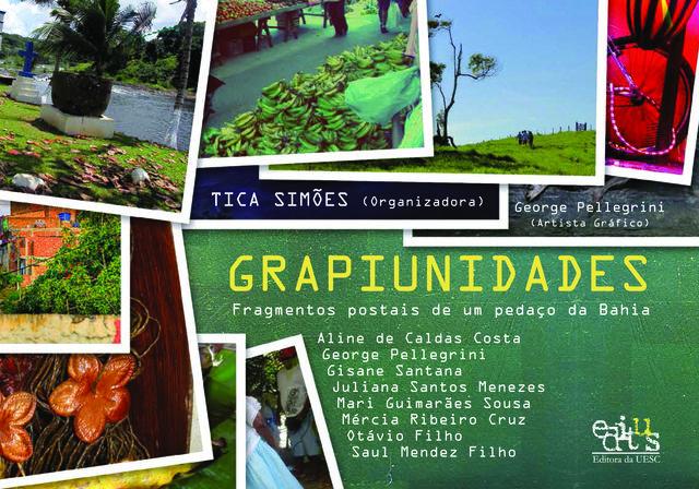 Grapiunidades: fragmentos postais de um pedaço da Bahia, livro de Tica Simões (Org.)