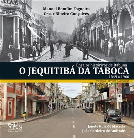 Ensaios Históricos de Itabuna: O Jequitibá da Taboca, livro de Janete Ruiz de Macedo