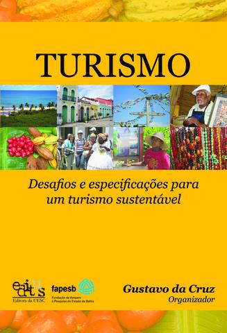 Turismo: desafios e especificações para um turismo sustentável, livro de Gustavo da Cruz (Org.)