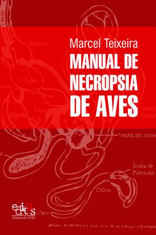 MANUAL DE NECROPSIA DE AVES, livro de Marcel Teixeira