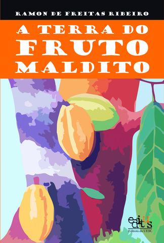 A terra do fruto maldito, livro de Ramon de Freitas Ribeiro
