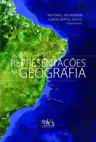 As representações na geografia, livro de Natanael Reis Bomfim (Org.)