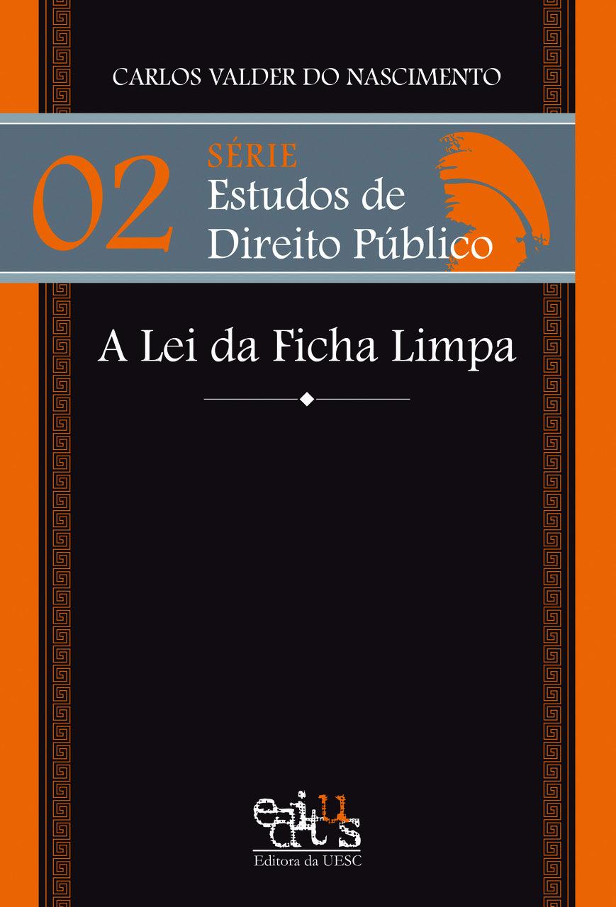 A lei da Ficha Limpa, livro de Carlos Valder do Nascimento