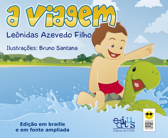 A Viagem (ED. Braile), livro de Leônidas Azevedo Filho