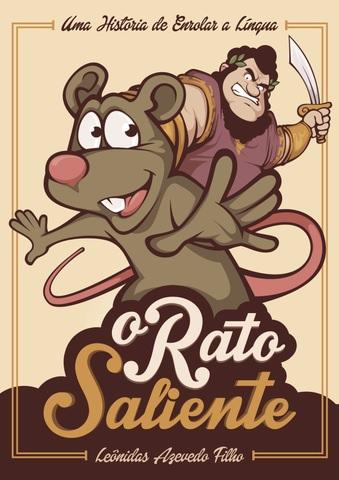 O rato saliente: uma história de enrolar a língua, livro de Leônidas Azevedo Filho