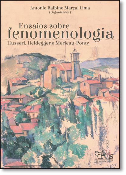Ensaios Sobre Fenomenologia, livro de Antonio Balbino Marçal Lima