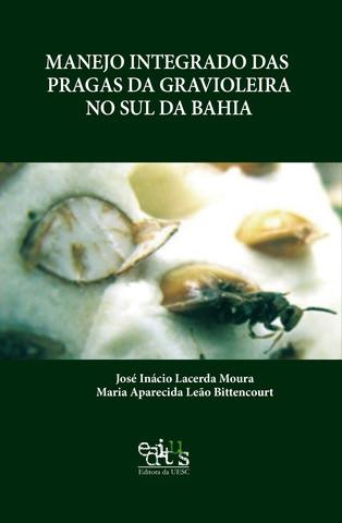 Manejo integrado das pragas da gravioleira no sul da Bahia, livro de José Inácio, Maria Aparecida