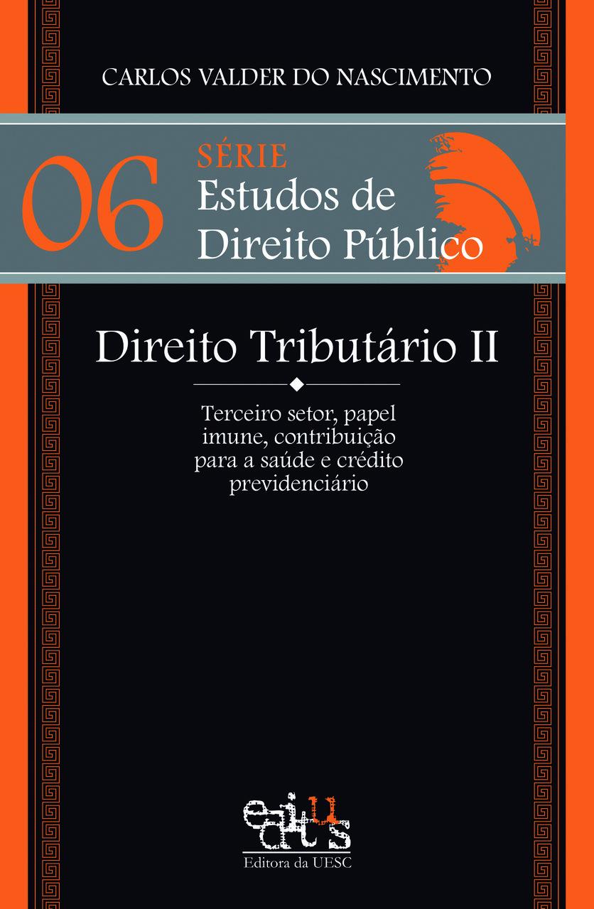DIREITO TRIBUTÁRIO II, livro de Carlos Valder do Nascimento