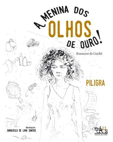 A MENINA DOS OLHOS DE OURO, livro de Piligra