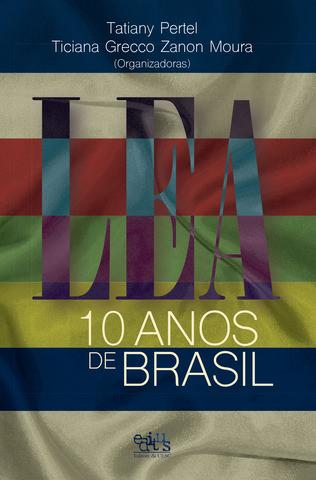 LEA 10 anos de Brasil, livro de Tatiany Pertel