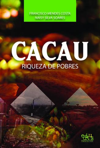 CACAU: RIQUEZA DE POBRES, livro de Francisco Mendes Costa
