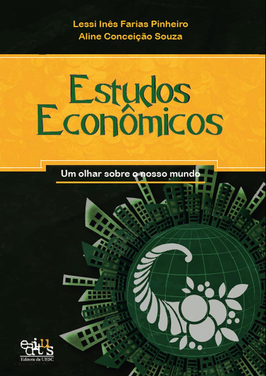 Estudos econômicos: um olhar sobre o nosso mundo, livro de Lessi Pinheiro